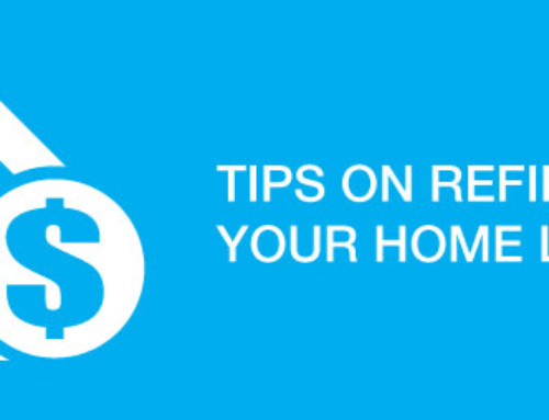 Tips on Refinancing your Home Loan